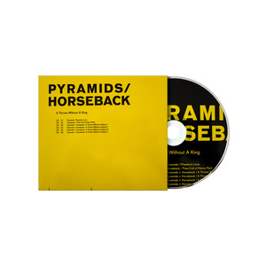 Pyramids / Horseback: A Throne Without A King CD thumb