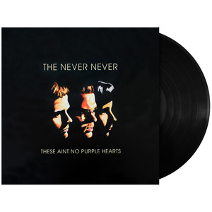[BLEM] The Never Never: These Ain't No Purple Hearts Vinyl LP thumb