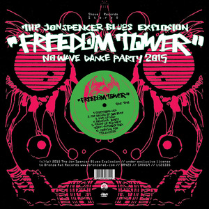 The Jon Spencer Blues Explosion - Freedom Tower - No Wave Dance Party 2015 - CD | LP thumb