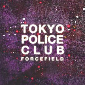 Tokyo Police Club - Forcefield - CD | LP thumb