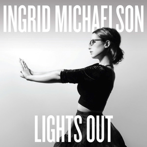 Ingrid Michaelson - Lights Out thumb