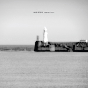 Cloud Nothings - Attack On Memory  thumb