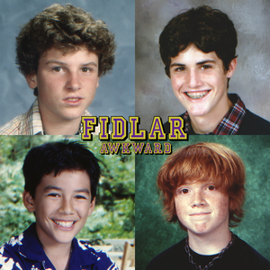 FIDLAR - Awkward / Always n Forever  thumb
