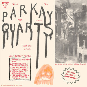 Parquet Courts - Tally Up All the Things That You Broke  thumb