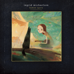 Ingrid Michaelson - Human Again (Deluxe Edition)  thumb