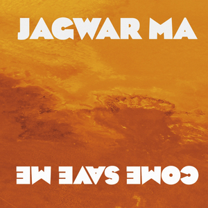 Jagwar Ma - Come Save Me (Remixes) thumb