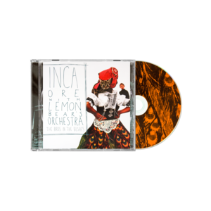 Inca Ore with Lemon Bear's Orchestra: The Birds in the Bushes CD thumb