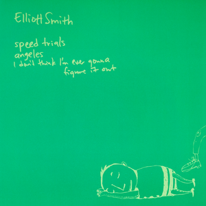 Elliott Smith - Speed Trials 7