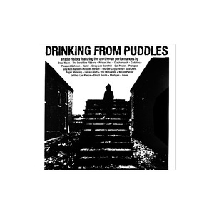 Various Artists - Drinking From Puddles: A Radio History CD | 2xLP thumb