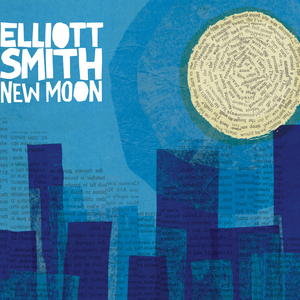 Elliott Smith - New Moon 2CD | 2LP | DIGI  thumb