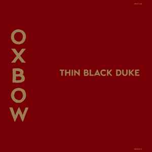 Oxbow: Thin Black Duke Digital Download  thumb