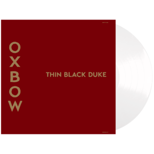 Oxbow: Thin Black Duke Repress Vinyl LP  thumb