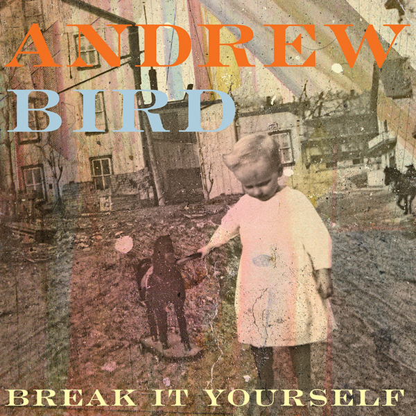 Mom andrewbird breakityourself