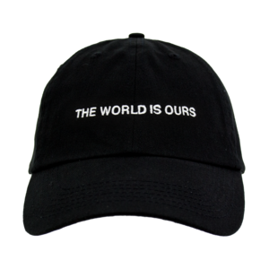 The World Is Ours Dad Hat thumb