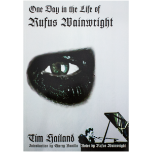 [SIGNED] One Day In The Life Of Rufus Wainwright Paperback Book thumb