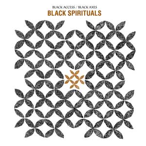 Black Spirituals: Black Access / Black Axes 2xLP thumb