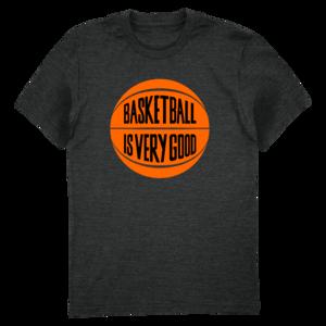 Basketball Is Very Good Tee thumb