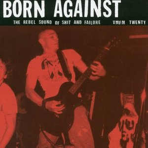 Born Against: The Rebel Sounds of Shit and Failure CD   Cassette   DIGI thumb