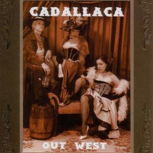 Cadallaca: Out West CDEP | DIGI  thumb