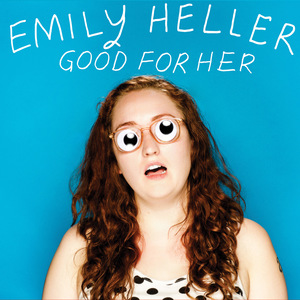 Emily Heller: Good For Her CD | DIGI thumb
