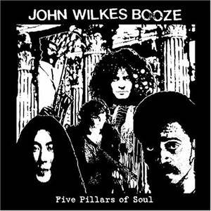 John Wilkes Booze: Five Pillars of Soul CD | DIGI thumb