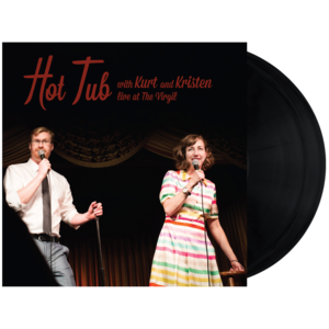 Hot Tub with Kurt and Kristen Live at The Virgil CASS | 2XLP thumb