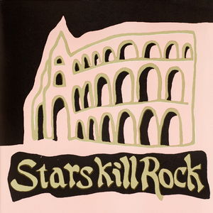 Various Artists: Stars Kill Rock CD | LP thumb