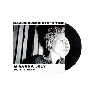 Miranda July: Margie Ruskie Stops Time 7