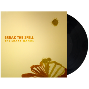 The Shaky Hands: Break The Spell Vinyl LP thumb