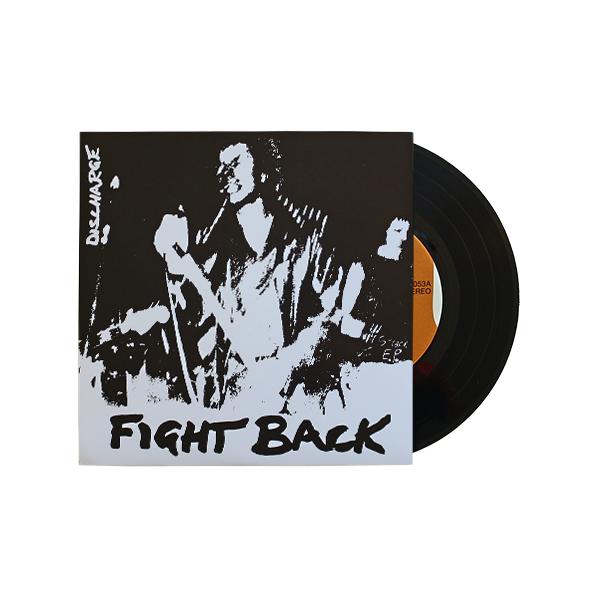 Discharge: Fight Back Vinyl 7