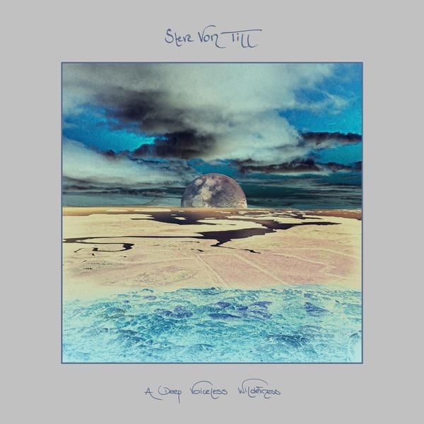 [PRE-ORDER] Steve Von Till: A Deep Voiceless Wilderness Digital | CD | Vinyl LP (Ships week of Apr. 30th, 2021) thumb