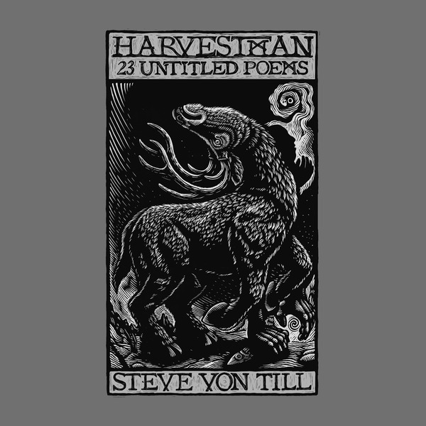 [PRE-ORDER] Steve Von Till: Harvestman - 23 Untitled Poems Digital | CD | Vinyl LP (Ships week of Apr. 30th, 2021) thumb