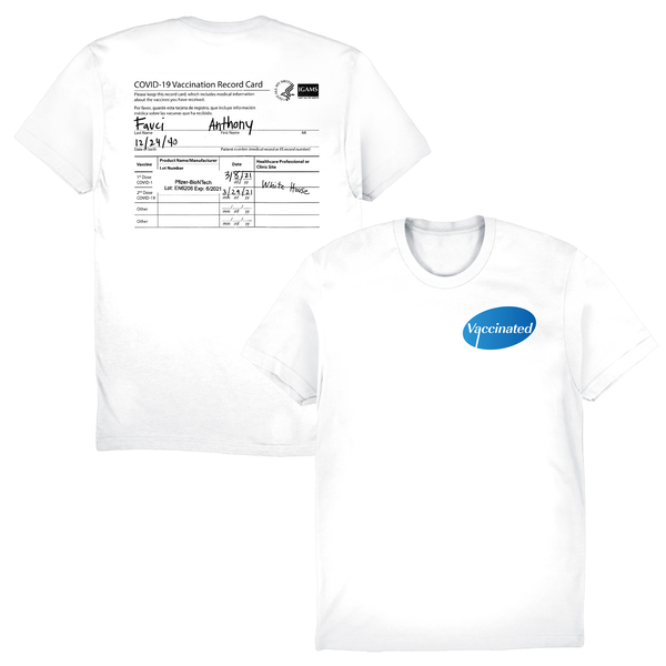 [PRE-ORDER] Vaccinated Fauci Tee (Ships week of Apr. 23rd, 2021) thumb