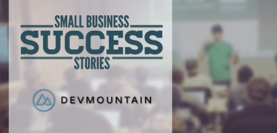 Small Business Success Stories Podcast - Featuring DevMountain