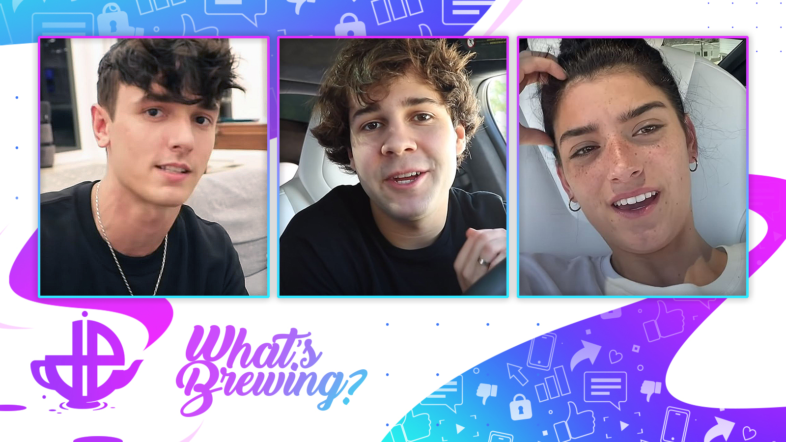Bryce Hall, David Dobrik and Dixie D'Amelio are pictured on the What's Brewing logo.