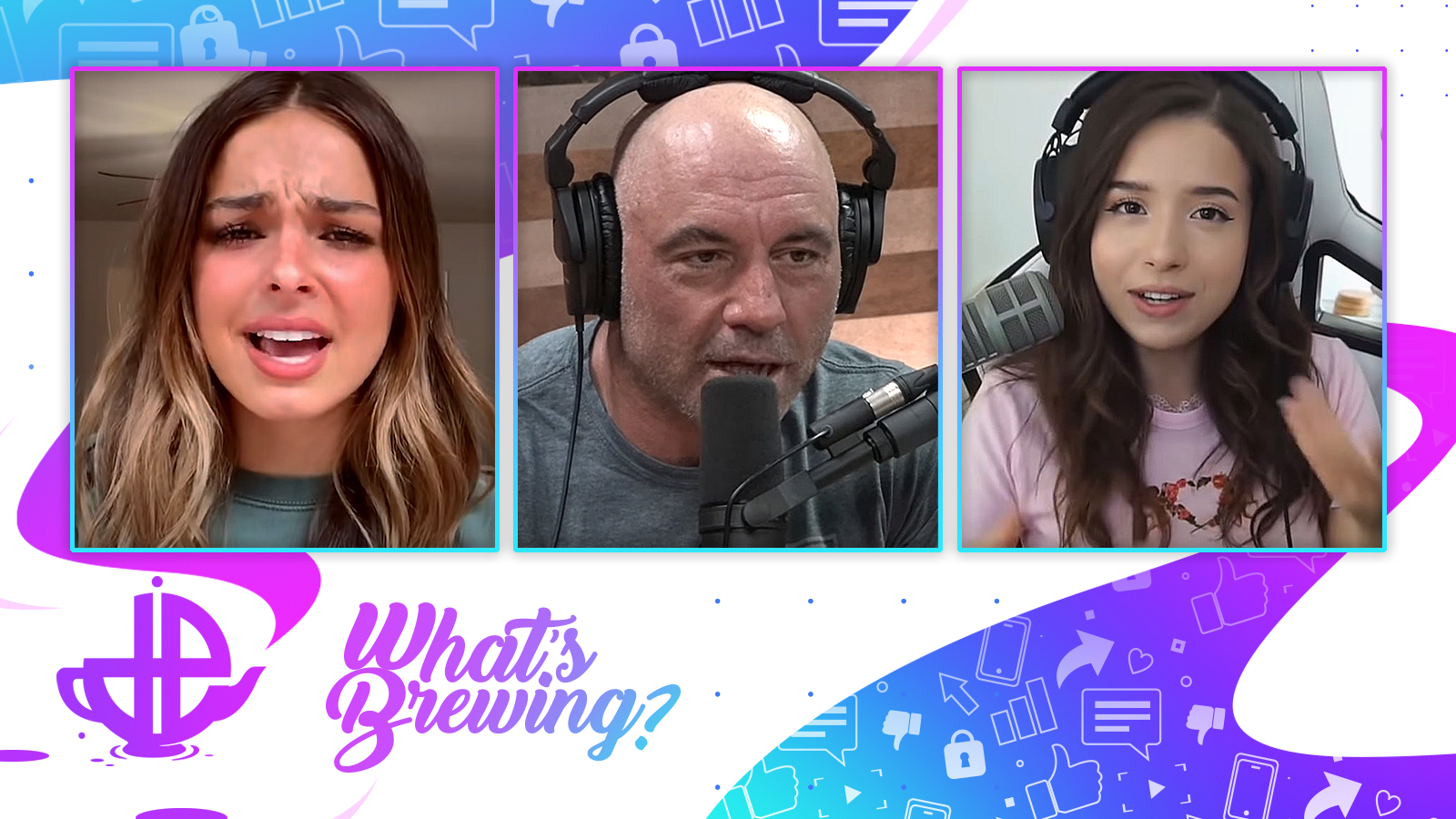 Joe Rogan, Addison Rae, and Pokimane are shown on the What's Brewing logo.
