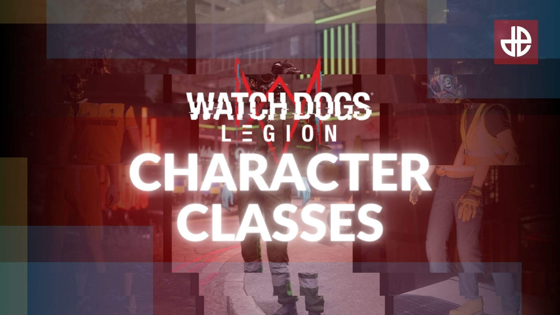 Watch Dogs Legion Character Classes Image