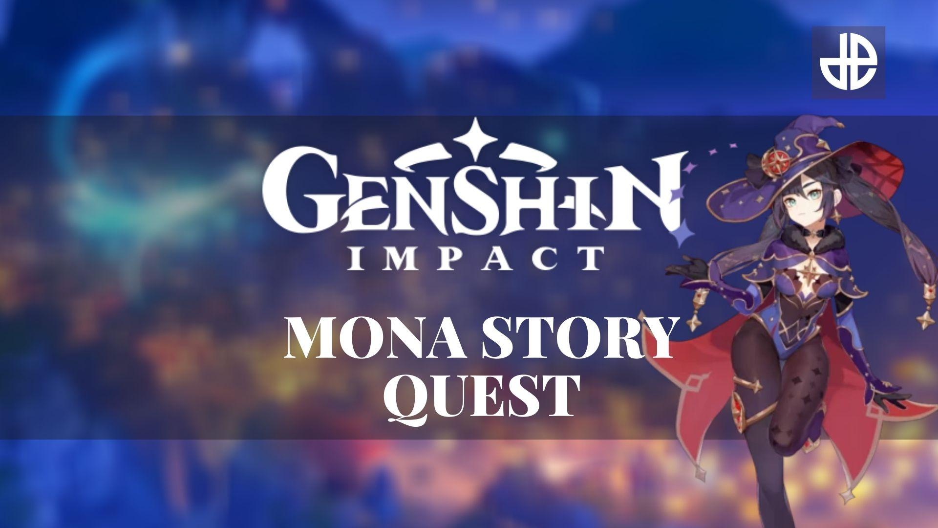 Mona Story Quest Genshin Impact