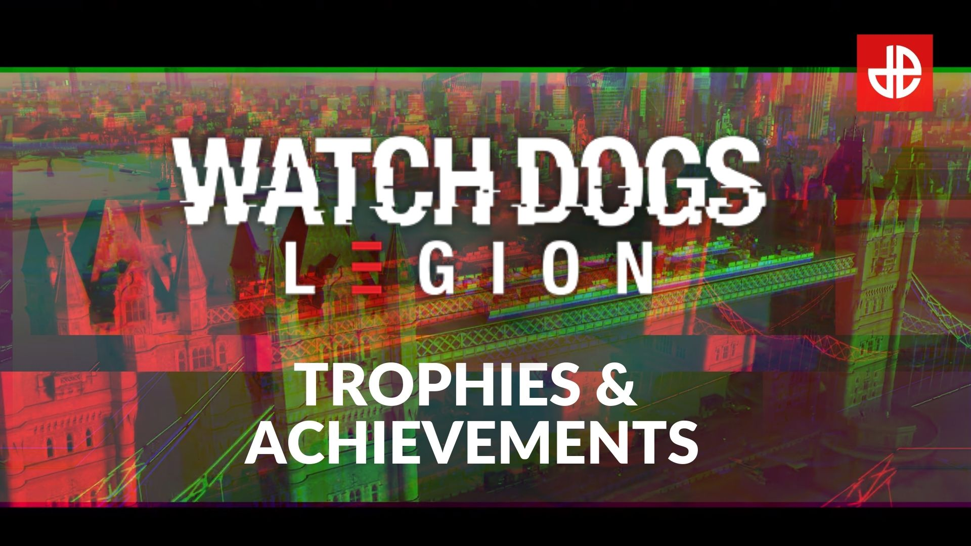 Text advertising trophies and achievements for Watch Dogs Legion