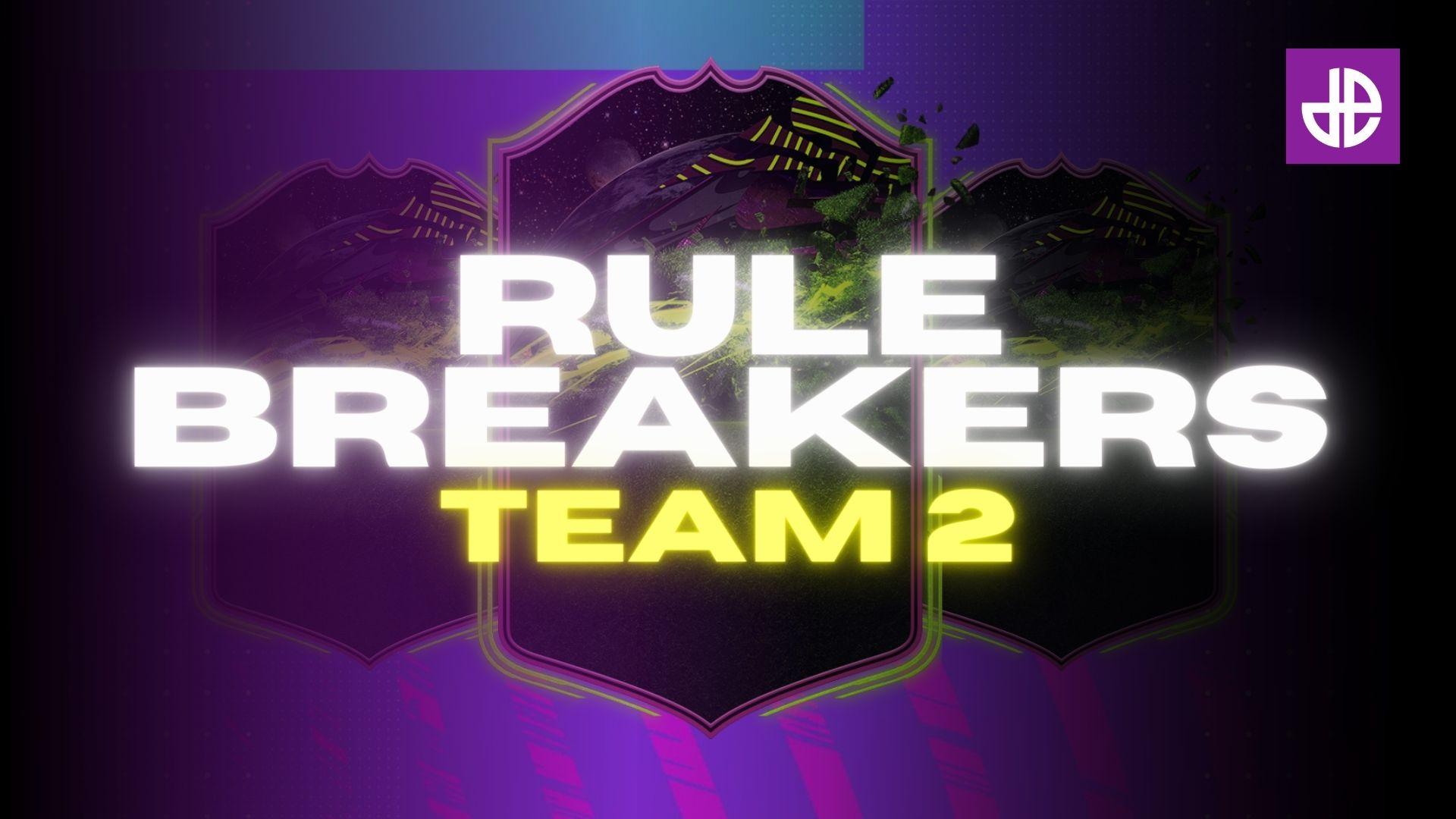 FIFA 21 rulebreakers team 2