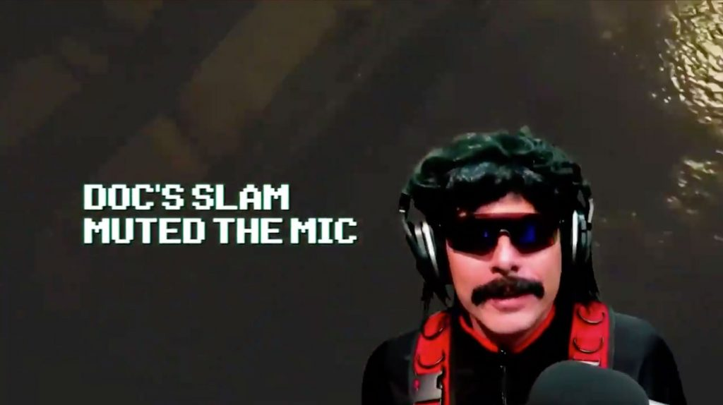 Dr Disrespect mic muted slam