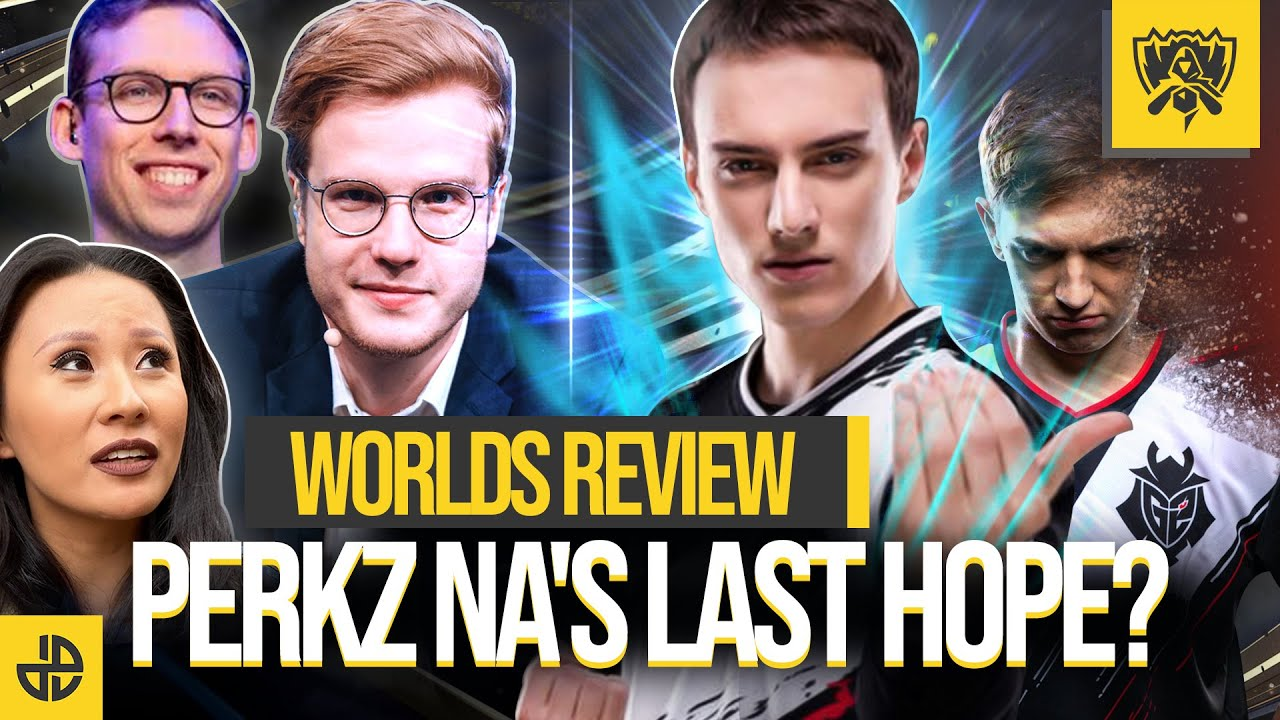 Worlds Review: Perkz NA's Last Hope?