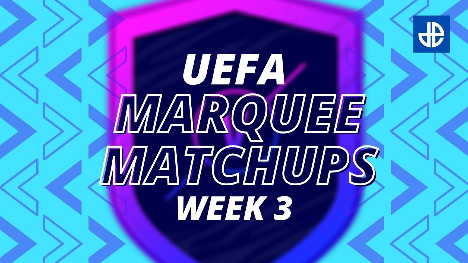 FIFA 21 UEFA Marquee Matchups SBC Week 3