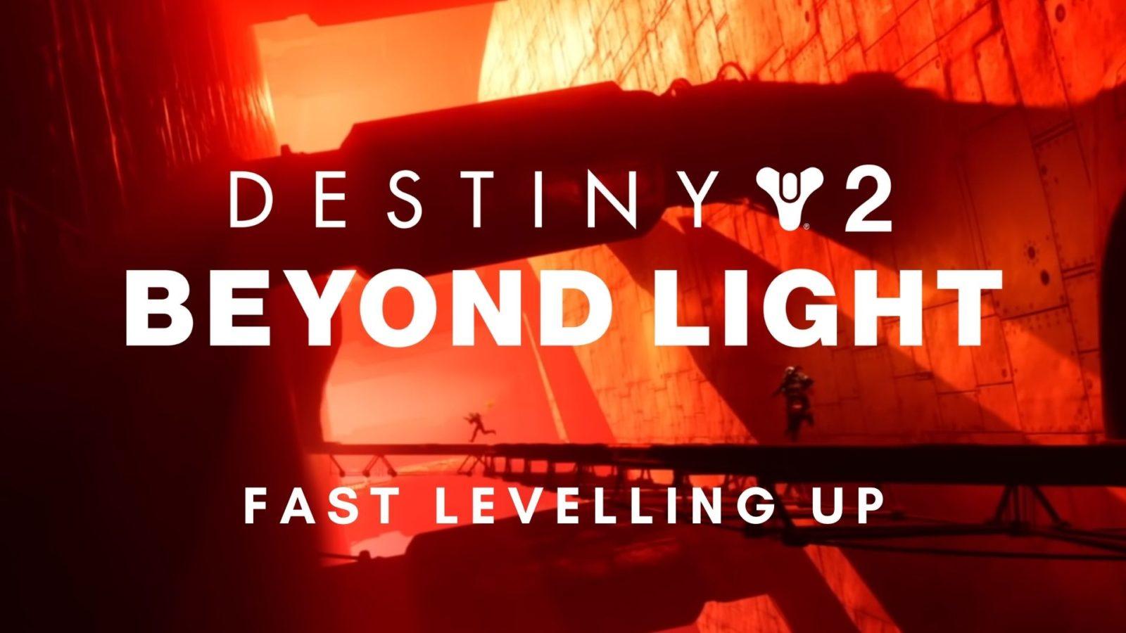 destiny 2 beyond light levelling up