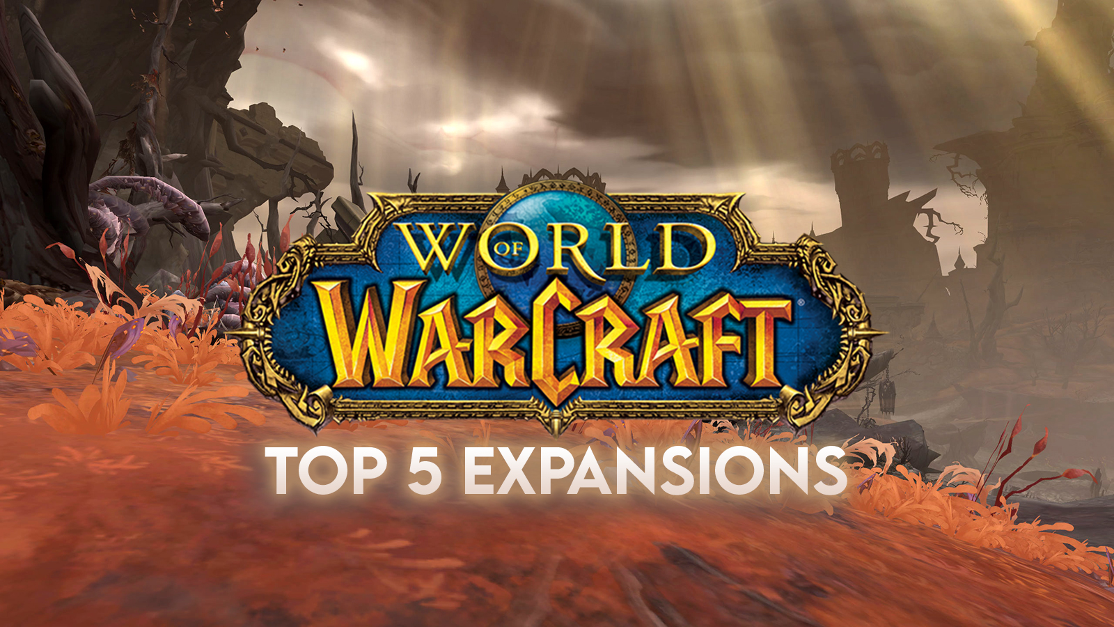 Top 5 WoW Expansion image