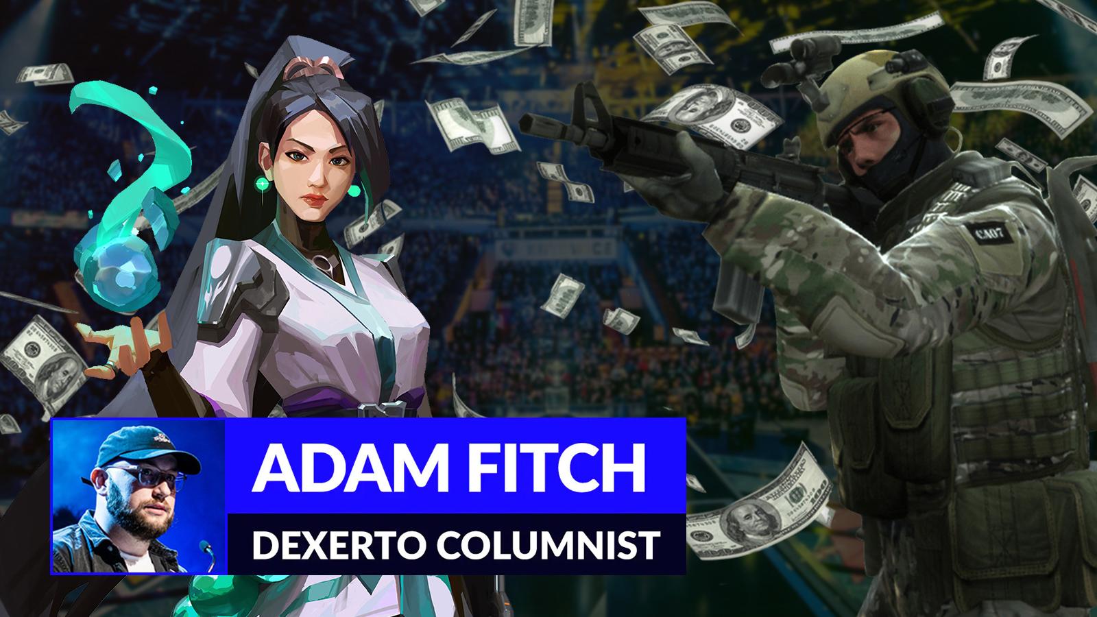 Valorant CSGO Adam Fitch Column