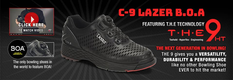 C-9 Lazer B.O.A. Featuring T.H.E. Technology. The next generation in bowling! THE 9 gives you versatility, durability and performance like no other Bowling Shoe ever to hit the market! The only bowling shoe in the world to feature BOA!