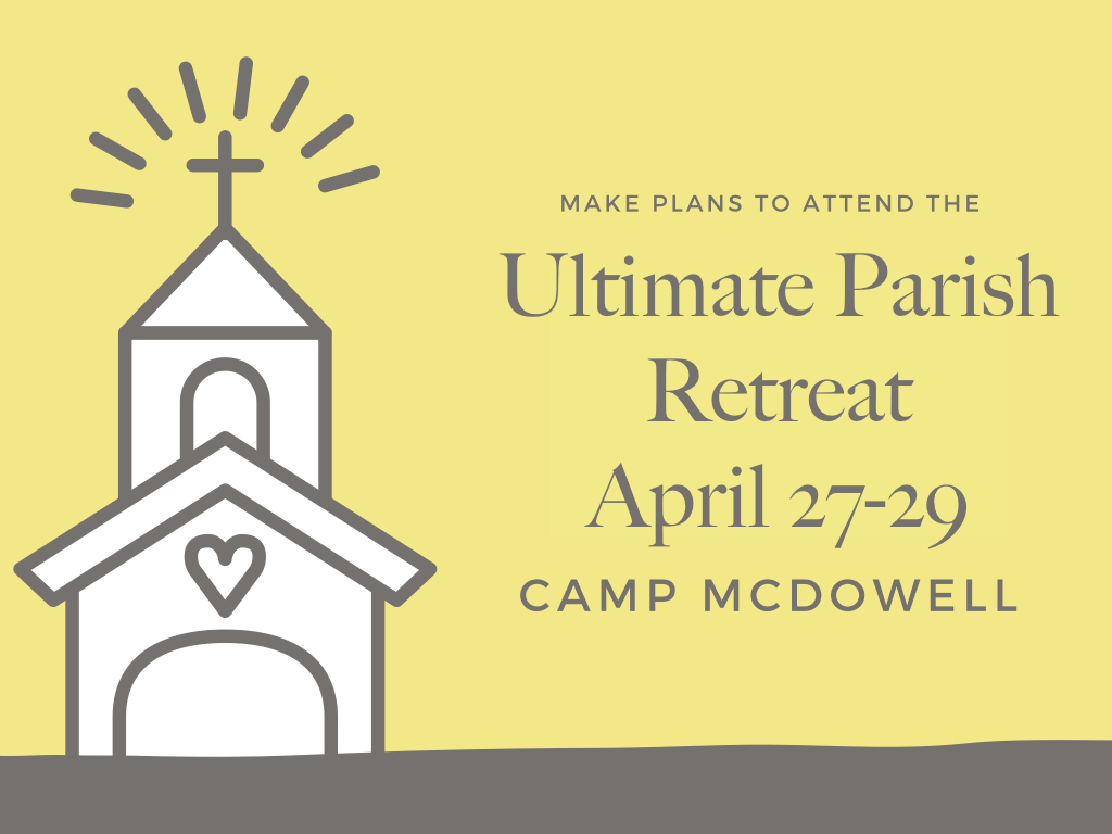 Ultimate Parish Retreat