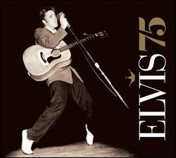 Elvis 75 by Elvis Presley