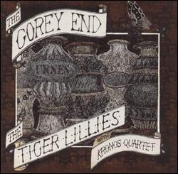 The Gorey End by The Tiger Lillies